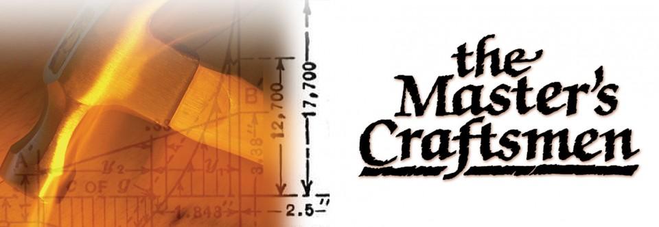 The Master's Craftsmen